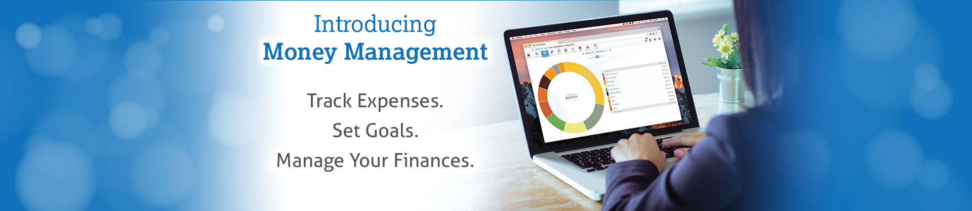 Introducing Money Management. Track expenses. Set goals. Manage your finances.