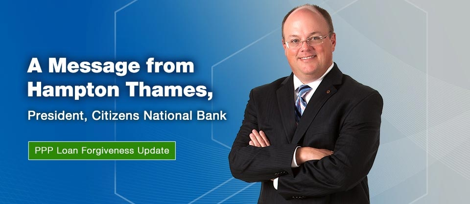 A Message from Hampton Thames, President, Citizens National Bank